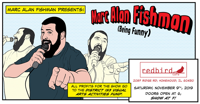 Marc Alan Fishman will be performing comedy Saturday at 7 p.m. at Redbird Cafe to raise money for District 153 visual art programs. (Provided image by Marc Alan Fishman)